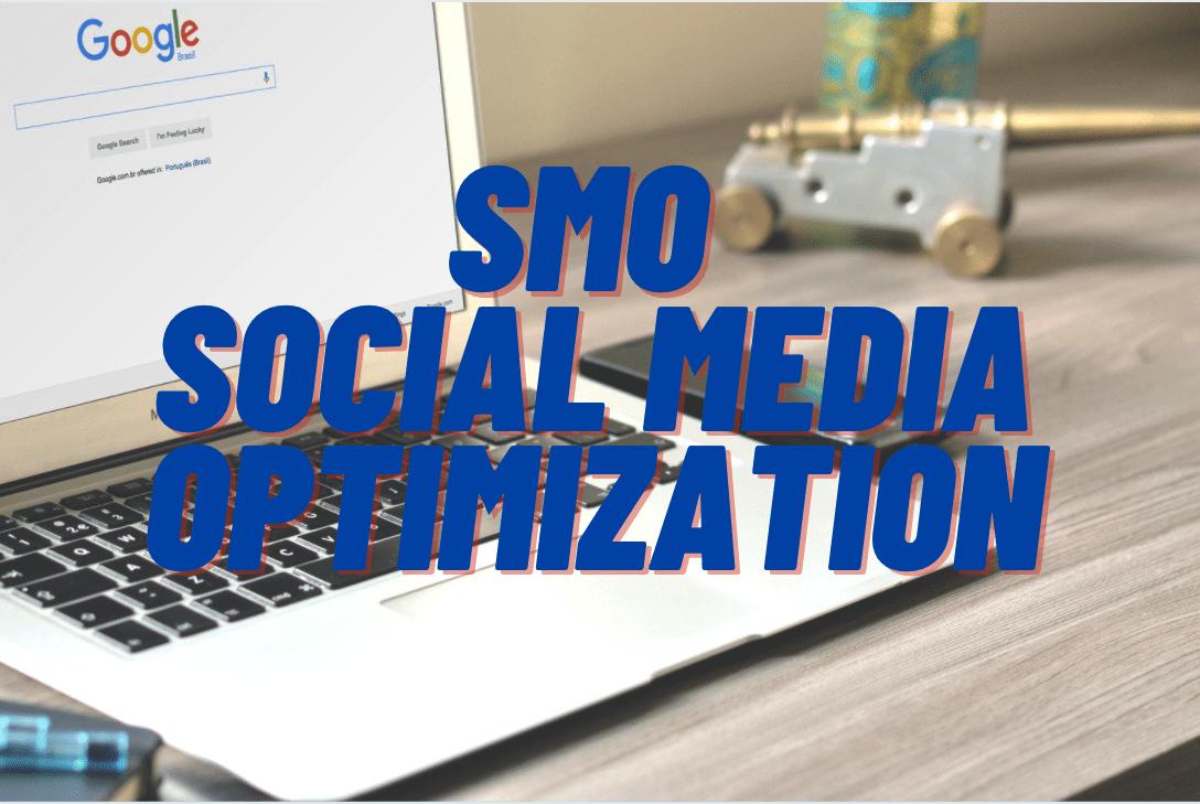SMO | SOCIAL MEDIA